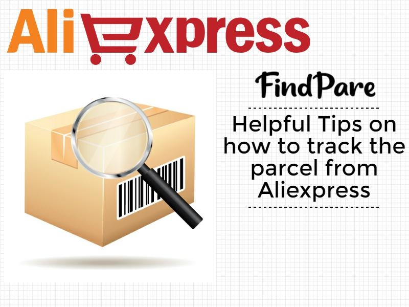 Helpful Tips on how to track the parcel from Aliexpress