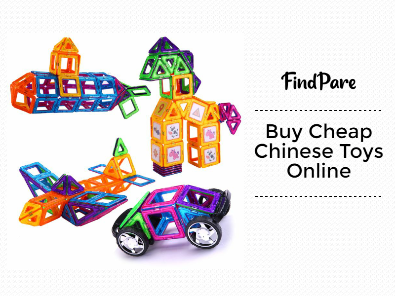Buy Cheap Chinese Toys Online