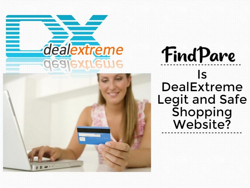 Is DealExtreme Legit and Safe Shopping Website?