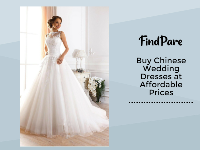 Buy Chinese Wedding Dresses at Affordable Prices
